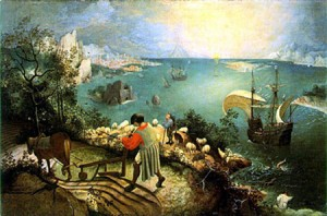 Pieter Brueghel, Landscape with the Fall of Icarus(c. 1558)  Oil-tempera, 29 inches x 44 inches. Museum of Fine Arts, Brussels Can you find Icarus' legs in the water?